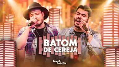 """Batom de Cereja"", de Israel & Rodolffo, entra no Top 30 do Spotify Global"