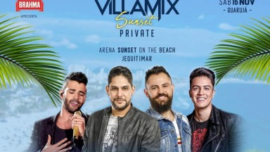 VillaMix Sunset Private agita o Guarujá neste sábado (16)