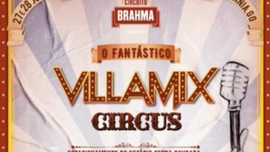 """""""O Fantástico VillaMix Circus"""": VillaMix Festival Goiânia anuncia edição 2020"""